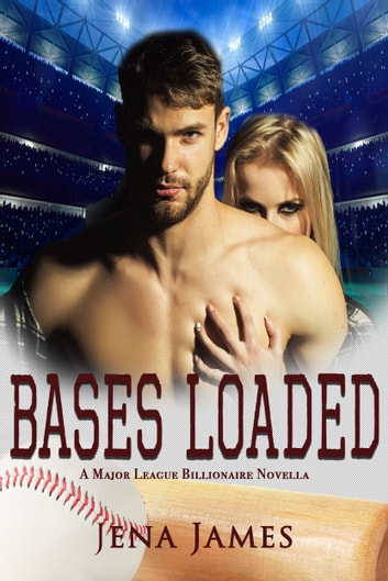 Bases Loaded ebook by Jena James