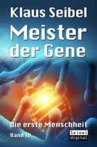 Meister der Gene ebook by Klaus Seibel