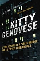 Kitty Genovese ebook by Catherine Pelonero