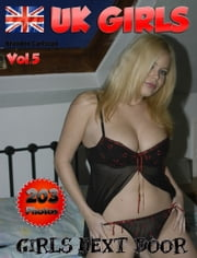 UK Girls Vol.5 - Sexy & natural Amateur Wives & Girls ebook by Brandon Carlscon