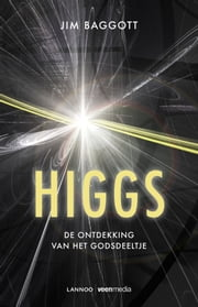 Higgs (E-boek) ebook by Jim Baggott