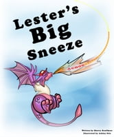 Lester's Big Sneeze ebook by Sherry Rauffman