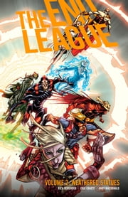 End League Volume 2: Weathered Statues ebook by Rick Remender