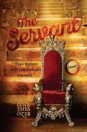 The Servant ebook by Cenk Enes Ozer
