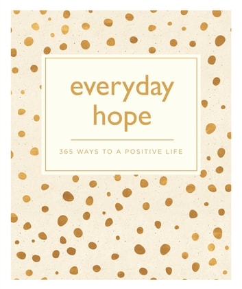 Everyday Hope - 365 Ways to a Tranquil Life ebook by Octopus