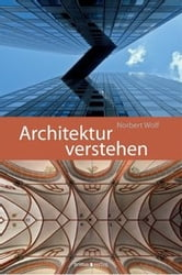 Architektur verstehen ebook by Norbert Wolf