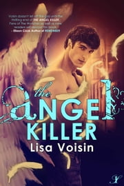 The Angel Killer - Book Two of The Watcher Saga ebook by Lisa Voisin