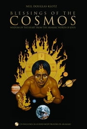 Blessings Of The Cosmos ebook by Neil Douglas-Klotz
