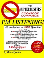 I'm Listening - The Butter Busters Cookbook Companion ebook by Pam Mycoskie