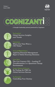 Cognizanti Journal - Issue 2 - Business and technology thought leadership from Cognizant ebook by Alan Alper,Bruce Rogow,Saptarshi Mukherjee,Tejomoy Das,Vineet Kapur,Vinnie Mirchandani