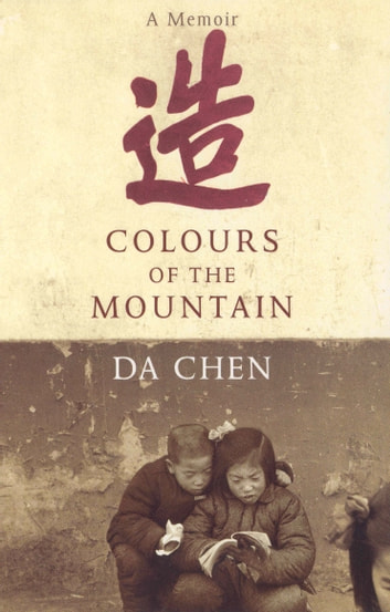 Colours Of The Mountain eBook by Da Chen