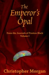 The Emperor's Opal ebook by Christopher Morgan