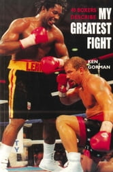 My Greatest Fight ebook by Ken Gorman
