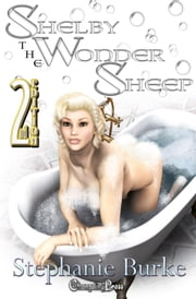 2nd Ed. Shelby the Wonder Sheep ebook by Stephanie Burke