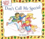 Don't Call Me Special ebook by Thomas, Pat