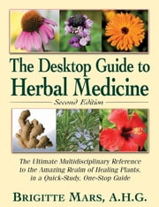 The Desktop Guide to Herbal Medicine—2nd Ed. ebook by Brigitte Mars AHG
