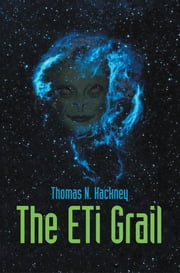 The ETi Grail ebook by Thomas N. Hackney