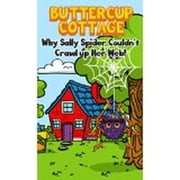 Buttercup Cottage: Why Sally Spider Couldn't Crawl Up Her Web - 2, #2 ebook by Elizabeth Purcell
