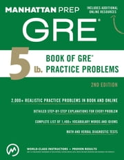5 lb. Book of GRE Practice Problems ebook by Manhattan Prep
