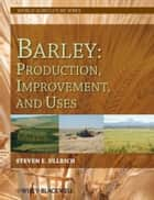 Barley ebook by Steven E. Ullrich