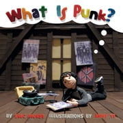 What Is Punk? - Fixed Layout Edition ebook by Eric Morse, Anny Yi