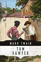Tom Sawyers Abenteuer ebook by Mark Twain, Margarete Jacobi