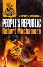 CHERUB: People's Republic ebook by Robert Muchamore