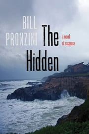 The Hidden - A Novel of Suspense ebook by Bill Pronzini