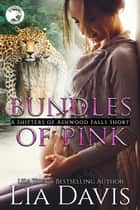 Bundles of Pink ebook by