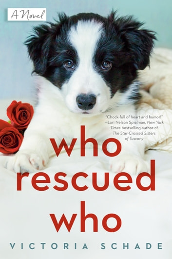 Who Rescued Who eBook by Victoria Schade