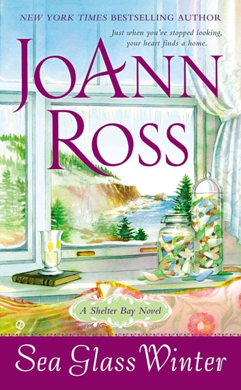 Sea Glass Winter - A Shelter Bay Novel ebook by JoAnn Ross