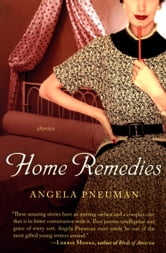 Home Remedies ebook by Angela Pneuman