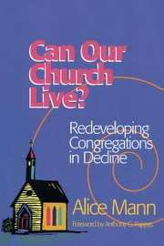 Can Our Church Live? ebook by Alice Mann