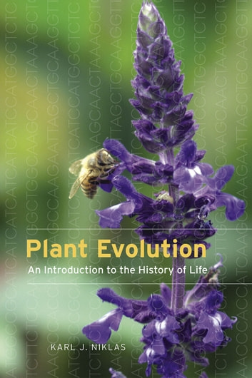 Plant Evolution - An Introduction to the History of Life ebook by Karl J. Niklas