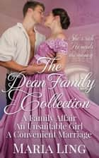 The Dean Family Collection - Dean Family, #4 ebook by Maria Ling