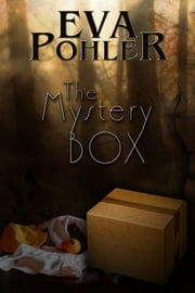 The Mystery Box: The Mystery Book Collection ebook by Eva Pohler