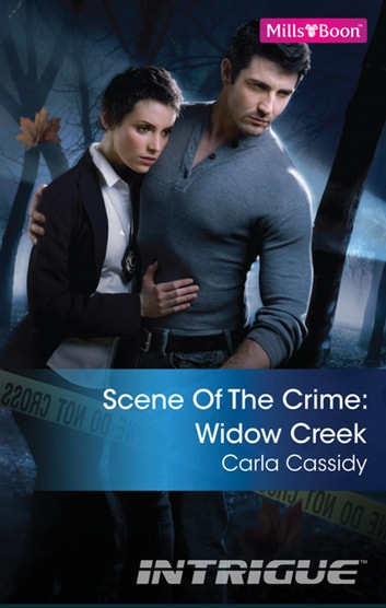 Scene Of The Crime - Widow Creek 電子書 by Carla Cassidy