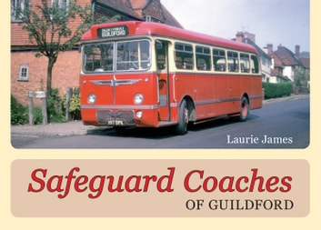 Safeguard Coaches of Guildford ebook by Laurie James