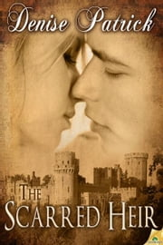 The Scarred Heir ebook by Denise Patrick