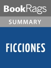 Ficciones by Jorge Luis Borges Summary & Study Guide ebook by BookRags