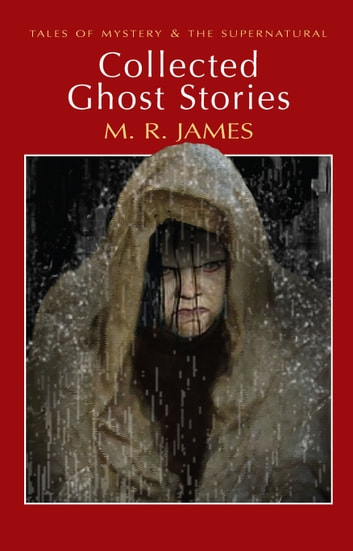 Collected Ghost Stories ebook by M.R. James,David Stuart Davies