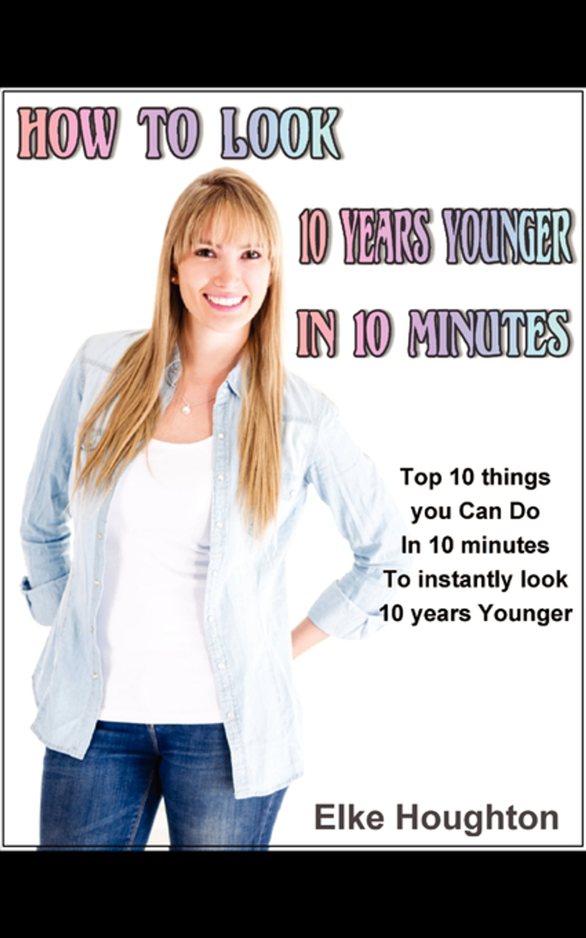 Communication on this topic: How to Look Younger in 10 Minutes, how-to-look-younger-in-10-minutes/