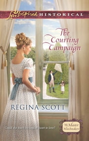 The Courting Campaign ebook by Regina Scott