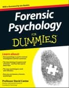 Forensic Psychology For Dummies ebook by David Canter,Ian Rankin