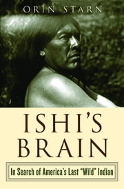 Orin starn ebook and audiobook search results rakuten kobo ishis brain in search of americas last wild indian ebook fandeluxe Epub