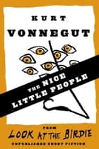 The Nice Little People ebook by Kurt Vonnegut