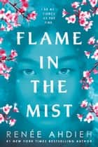 Flame in the Mist ekitaplar by Renée Ahdieh