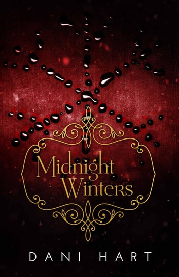 Midnight Winters - The Midnight Series, #2 ebook by Dani Hart