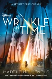 A Wrinkle in Time Movie Tie-In Edition ebook by Madeleine L'Engle
