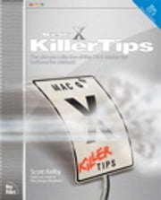 Mac OS X Panther Killer Tips ebook by Scott Kelby